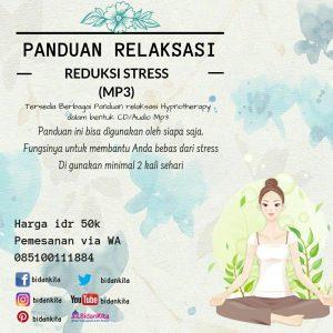 Panduan Relaksasi Reduksi Stress (mp3)